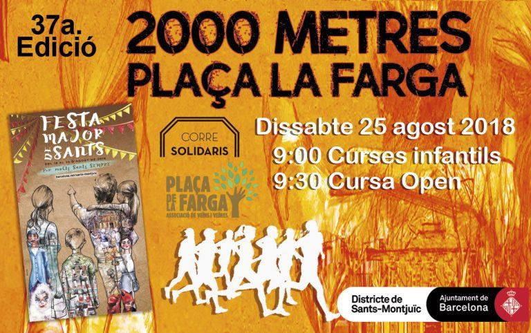 2000 METRES DE LA PLAÇA DE LA FARGA